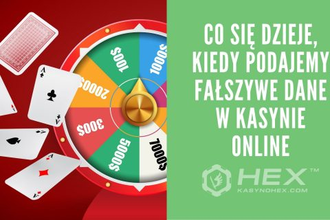 falszywe dane w kasynie online